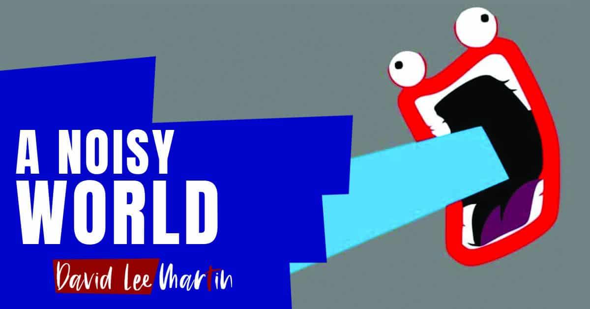 A Noisy World