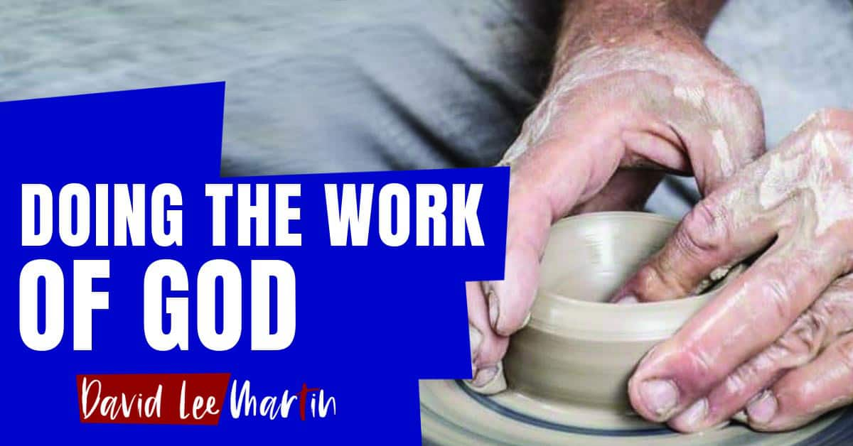 Doing the Work of God