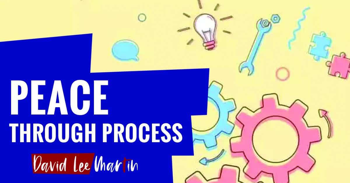 Peace Through Process