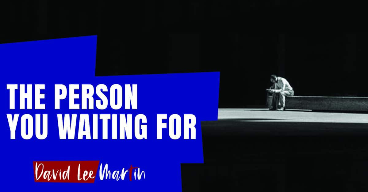 The Person You Waiting For