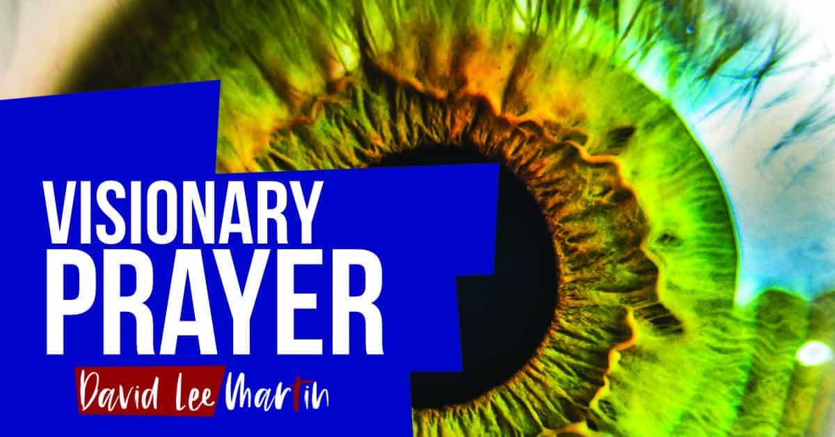 Visionary Prayer