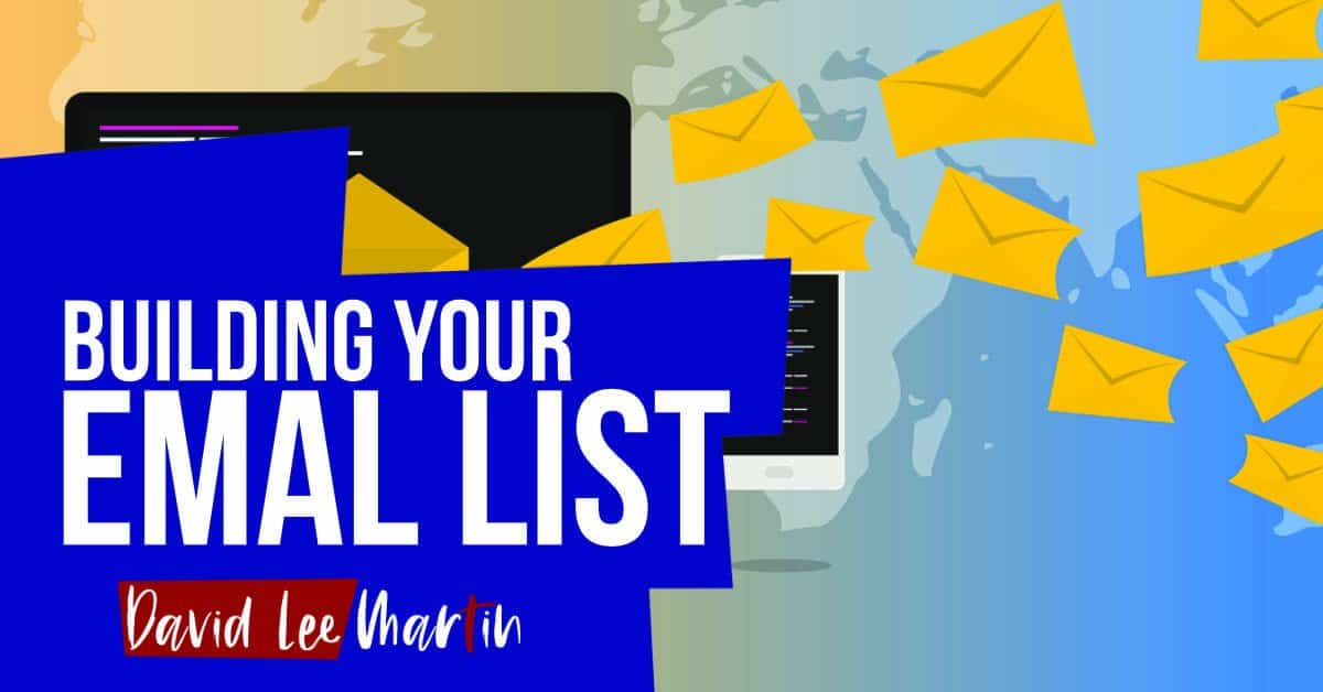 Building An Email List Begins With Just Two Essential Elements